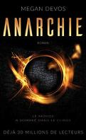 Anarchie, Tome 1