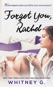 Forget You Ethan, Tome 1.5 : Forget You, Rachel