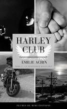 Harley Club, Tome 3 : La Vengeance nous unit