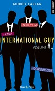 International Guy, Volume 1 : Tomes 1 à 3