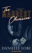Made, Tome 2 : The Maddest Obsession