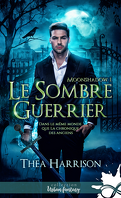 Moonshadow, Tome 1 : Le Sombre guerrier