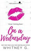 One Week, Tome 2 : On a Wednesday