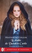 Passions en Écosse, Tome 4 : Le Diable de Dunakin Castle