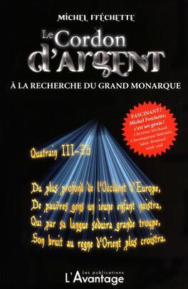 Couverture du livre : Le cordon d'argent, tome 3 : A la recherche du grand monarque