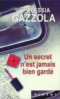 Un secret n'est jamais bien gardé