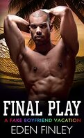 Faux petit-ami, Tome 6 : Final play