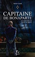Les Aventures de Gilles Belmonte, Tome 4 : Capitaine de Bonaparte
