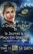Les Seigneurs dragons de Valdier, Tome 10 : Le Dragon de Pearl et la journée à la plage des dragonets