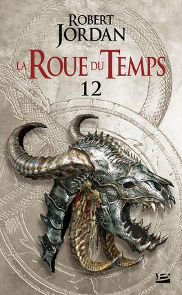 Couverture du livre : La Roue du Temps, Tome 12/22 : L'Illusion Fatale