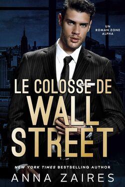 Couverture de Le Colosse de Wall Street, Tome 1