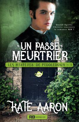 Couverture du livre : Les Mystères de Puddledown, Tome 1 : Un passé meurtrier