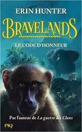 Bravelands, Tome 2 : Le Code d'honneur