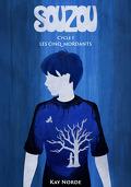 Souzou, Cycle 1 : Les Cinq Mordants
