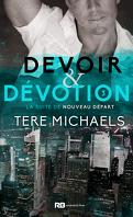 Faith, Love, & Devotion, Tome 3 : Devoir & Dévotion