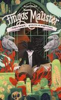 Fingus Malister, Tome 2 : Crâne bavard, grimoire et magie noire