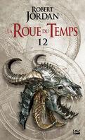 La Roue du Temps, Tome 12/22 : L'Illusion Fatale