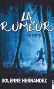 La Rumeur - Tome 1