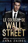 couverture Le Colosse de Wall Street, Tome 1