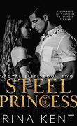 Royal Elite, Tome 2 : Steel Princess