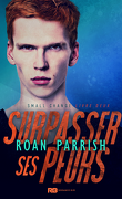 Small Change, Tome 2 : Surpasser ses peurs