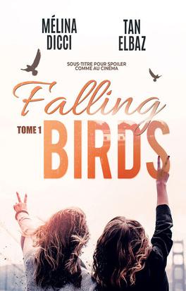 Couverture du livre : Falling Birds, Tome 1