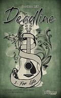 Deadline, Tome 3 : For life