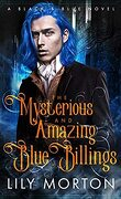 Black and Blue, Tome 1 : The Mysterious and Amazing Blue Billings