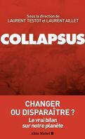 Collapsus : Changer ou disparaître ? Le vrai bilan sur notre planète