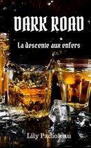 Dark Road - La descente aux enfers