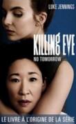 Killing Eve, Tome 2 : No Tomorrow