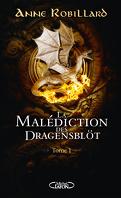 La Malédiction des Dragensblöt, Tome 1 : Le Château