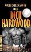 Orgie entre garous pour Dick Hardwood