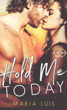 Put a ring on it, Tome 1 : Hold Me Today