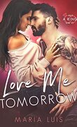 Put a ring on it, Tome 3 : Love Me Tomorrow
