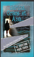 Sabrina, Grace et Ana