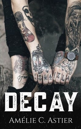 Couverture du livre : Decay