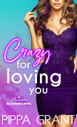 Bluewater Billionaires : Crazy for Loving You