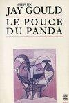 couverture Le Pouce du panda : les grandes énigmes de l'évolution