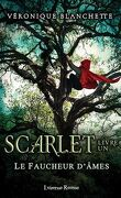 Le Faucheur d'âmes, Tome 1 : Scarlet