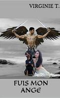 Les Anges déchus, Tome 2 : Fuis mon ange