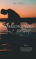 Someone You Won't Talk About, Tome 1
