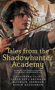 Tales from the Shadowhunter Academy (Intégrale)