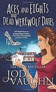 The Vampire Housewife, Tome 4 : Aces and Eights and Dead Werewolf Dates