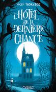 Une enquête magique de Seth Seppi, Tome 1 : L'Hôtel de la dernière chance