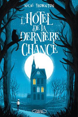 Couverture du livre : Une enquête magique de Seth Seppi, Tome 1 : L'Hôtel de la dernière chance
