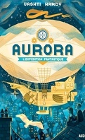 Aurora, Tome 1 : L'Expédition fantastique