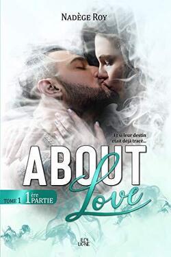 Couverture de About Love: 1ère Partie