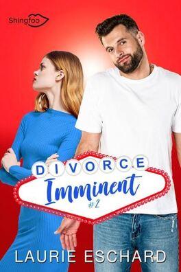 Couverture du livre : Divorce imminent, Tome 2