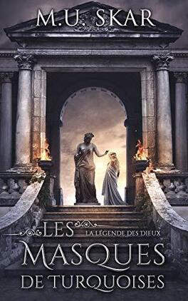 Couverture du livre : La Légende des dieux, Tome 1 : Les Masques de turquoises
